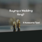 9 Tips on Buying a Wedding Ring In Windhoek, Namibia